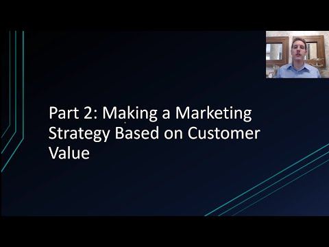 Principles of Marketing Lesson 1 #2 | Making a Marketing Strategy Based on Customer Value