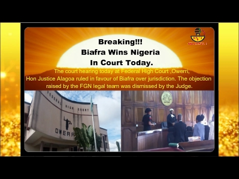 Top News 07-02-2017: Biafra Wins Nigeria In Nigeria Court Today.