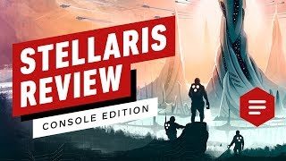 Stellaris: Console Edition Review (Video Game Video Review)