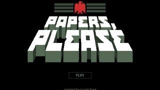 Papers, Please - Episode 2 - Vince Lestrade
