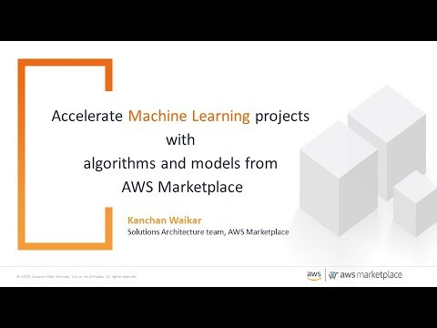 Accelerate Machine Learning Projects with Hundreds of Algorithms and Models  in AWS Marketplace