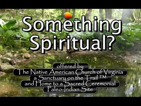 Something Spiritual: Reflection on a Paleo Indian Site in VA
