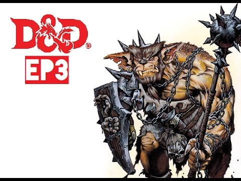 D&D w/ Friends (Ep.3) Goblin Genocide