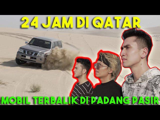 24 JAM DI QATAR! Mobil Terbalik Di Padang Pasir