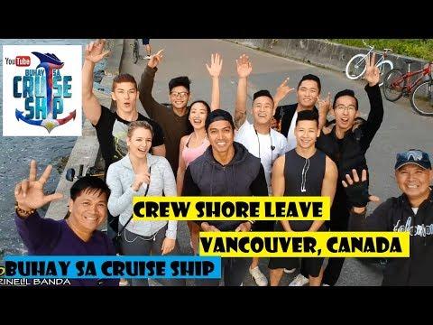 Crew Shore Leave - VANCOUVER CANADA (Buhay sa Cruise Ship)