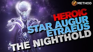 Method vs Star Augur Etraeus - Nighthold Heroic