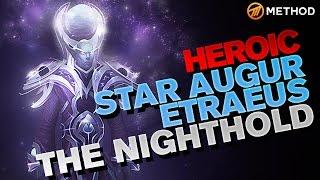 Method vs Star Augur Etraeus - Nighthold Heroic