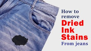 How to remove drİed ink stains from jeans | Easy and effective method