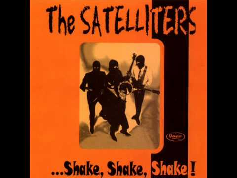 THE SATELLITERS - shake,shake,shake! - FULL ABUM
