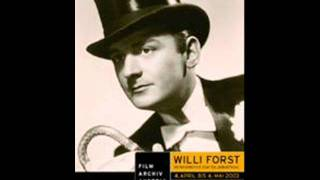 Willi Forst - Erst wann