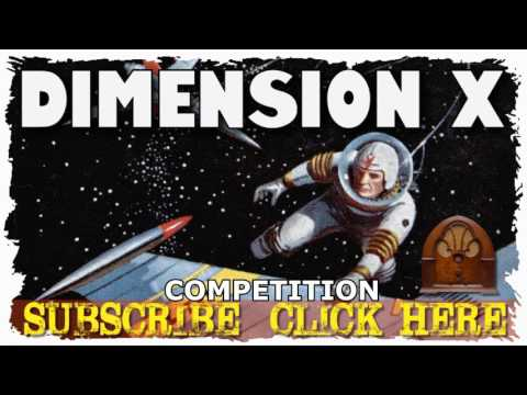 Competition DIMENSION X Old Time Radio Mystery Sci Fi Show OTR