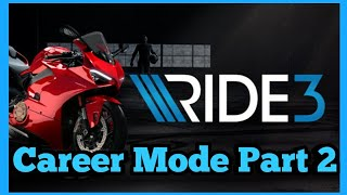 RIDE 3 Career Playthrough PS4 Pro Part 2