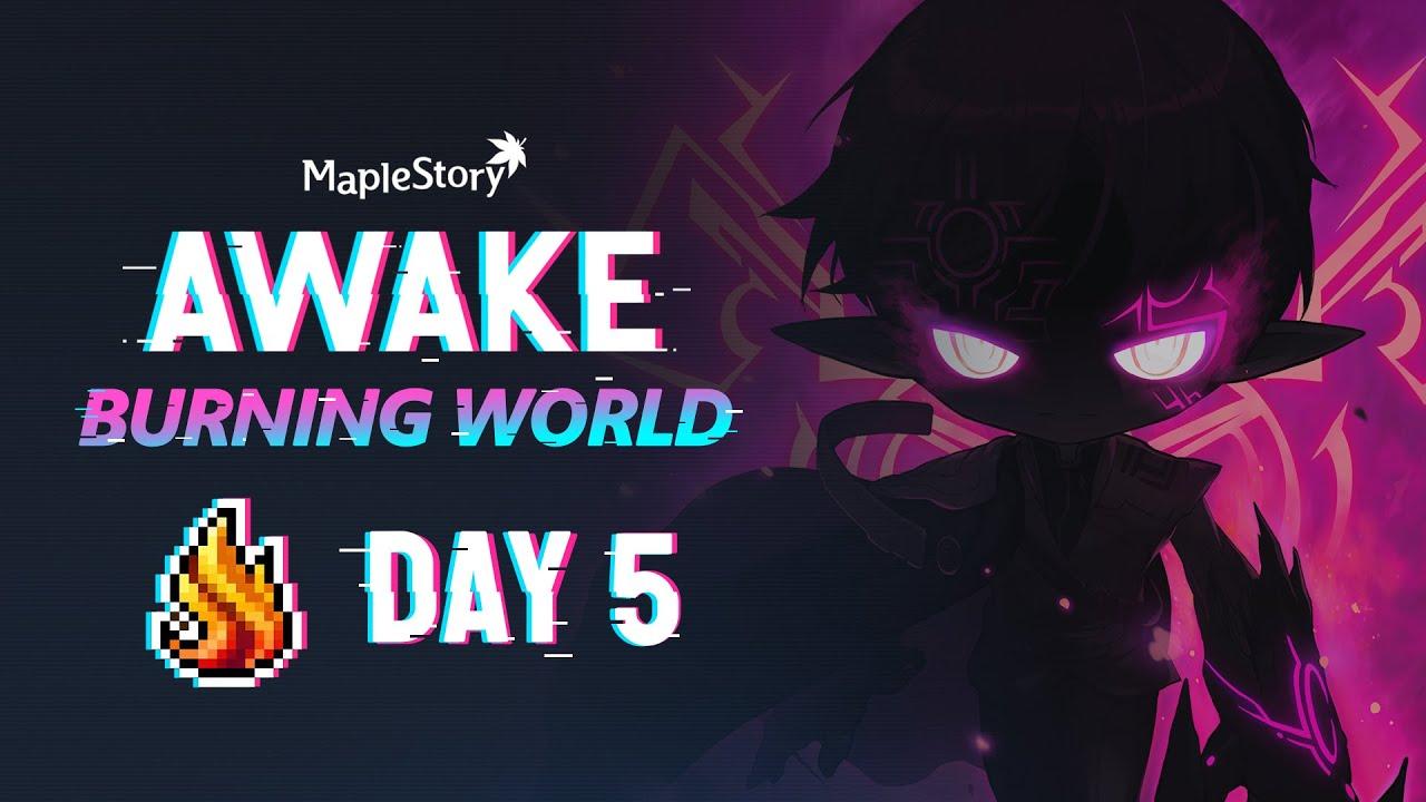 [LIVE FULL] MapleStory AWAKE Burning World - Day 5 - Lv210 & Getting More Arcane Force