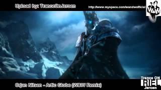 Orjan Nilsen   Arctic Globe W&W Remix   Фантастический клип!!! 720