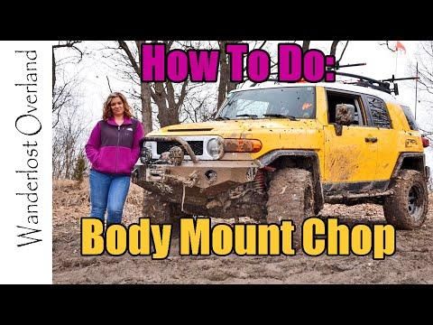 Episode 4; DIY Body Mount Chop, Toyota FJ Cruiser