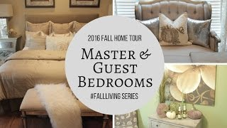 2016 Fall Home Tour| Master & Guest Bedroom Updates | Haul
