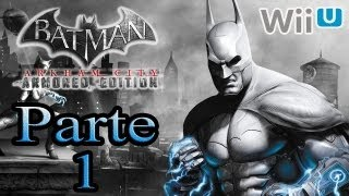 Batman Arkham City Armored Edition - Parte 1
