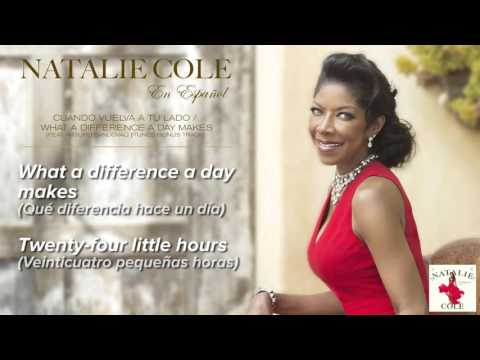 Cuando vuelva a tu lado   What a difference a day makes   Natalie Cole Lyric Video mp3
