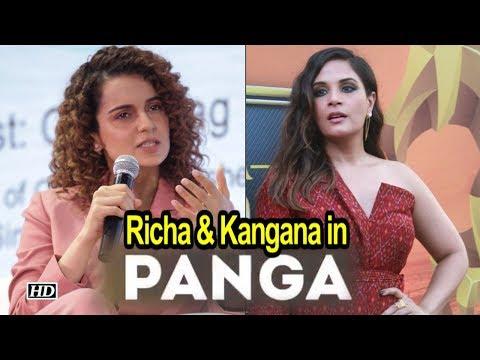 """Richa & Kangana Coming together with """"PANGA"""""""