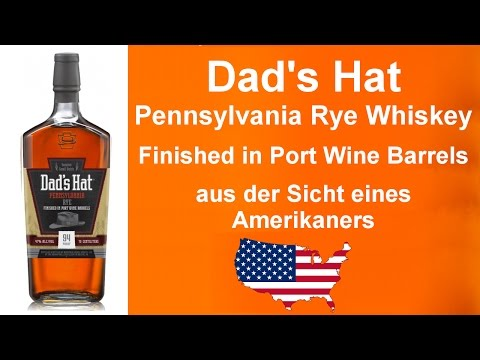 #205 - Dad's Hat mit Port Wine Finish - Pennsylvania Rye Whiskey - Verkostung