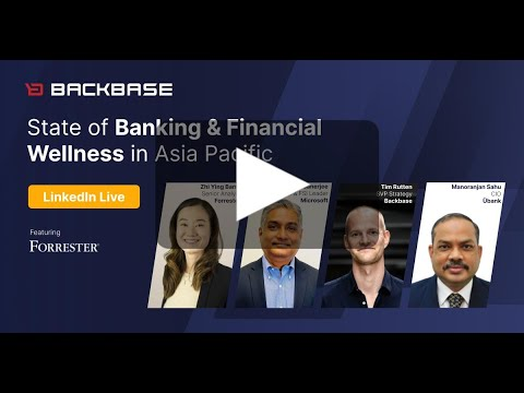 State of Banking and Financial Wellness in Asia Pacific