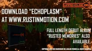 Watch Warehouse 86 Echoplasm video