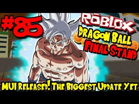 MASTERED ULTRA INSTINCT RELEASED! BIGGEST UPDATE YET! | Roblox: Dragon Ball Final Stand - Episode 85