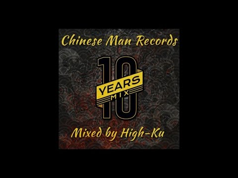 Chinese Man - 10 Years Mix by High Ku