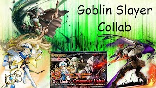 Grand Summoners - The Art of Summoning ( Goblin Slayer Summons