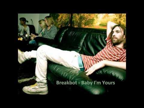 Breakbot - Baby I'm Yours with Lyrics