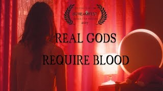 Real Gods Require Blood | Scary Short Horror Film | Screamfest