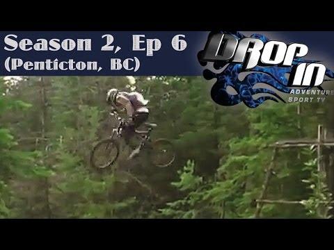 Drop In Season 2 Ep. 6 (Penticton, BC)