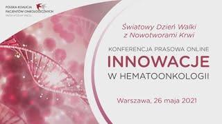 Innowacje w hematoonkologii - nadzieja dla pacjentów, oszczędność dla systemu.