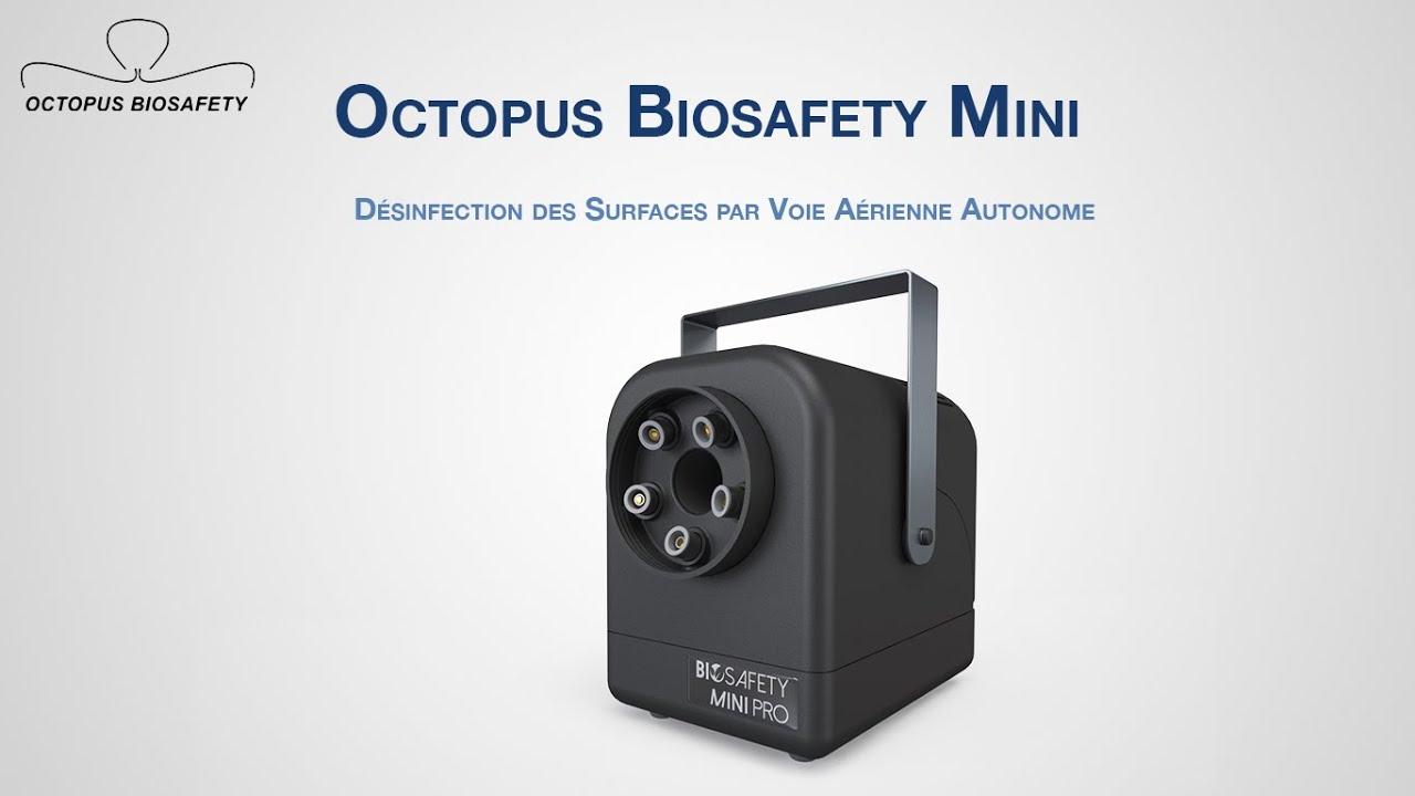 Octopus Biosafety MINI Pro, la Désinfection des Surfaces par Voie Aérienne (DSVA)