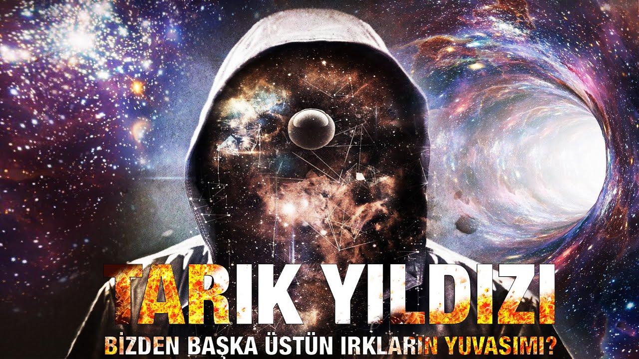 Kuran 'da Tarık Yıldızı Üstün ırkların Yuvası'mı! Yoksa Farklı Boyutlara Açılan Kara Delik