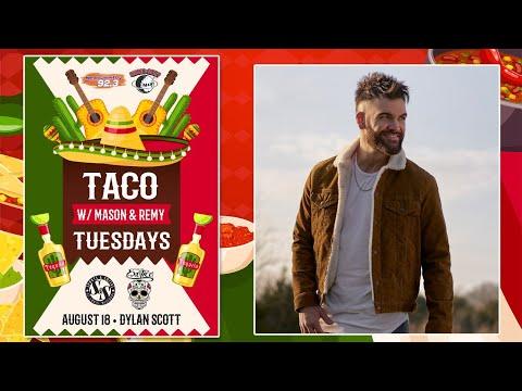 Taco Tuesday w/ Dylan Scott