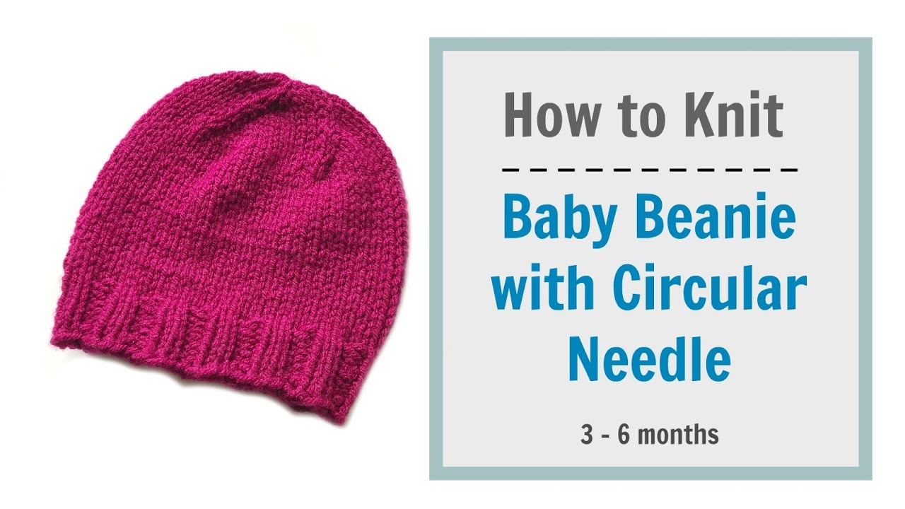 How to knit baby beanie with circular needle (3-6 months)