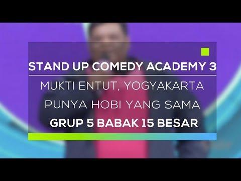 Stand Up Comedy Academy 3 : Mukti Entut, Yogyakarta - Punya Hobi Yang Sama