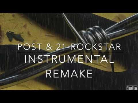 Post Malone & 21 Savage - Rockstar Remake