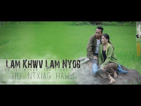 Ntxiag Hawj - Lam Khwv Lam Nyob - 2019 thumbnail