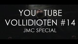 YouTube Vollidioten #14 - JMC -SKEEZ- Special