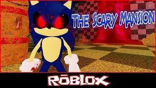 [SONIC. EXE] The Scary Mansion de MrNotSoHERO [Roblox]