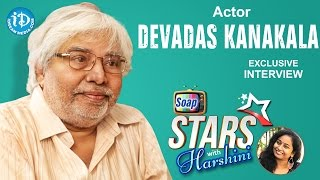 Actor Devadas Kanakala Exclusive Interview || Soap Stars With Harshini #4