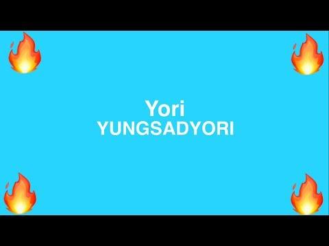 Yori - YUNGSADYORI