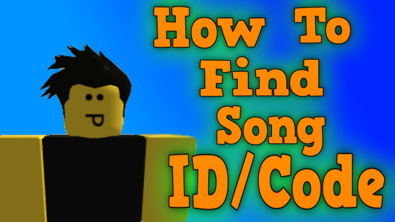 Roblox Music Id Codes 2016 Youtube How To Find Song Ids Codes On Roblox Youtube