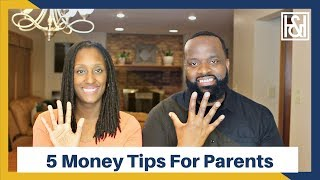 5 Money Moves Every Parent Should Make