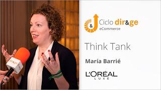 3º Think Tank sobre eCommerce –  María Barrié | L'Oréal Luxe