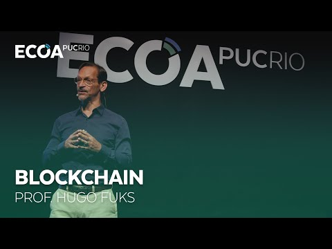 Prof. Hugo Fuks abre o ECOA PUCRIO: Blockchain (06/12/17)