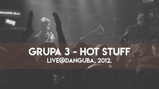 Grupa 3 - Hot stuff (Donna Summer)