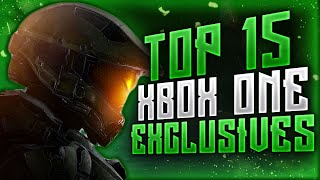 Top 15 Xbox One Exclusives